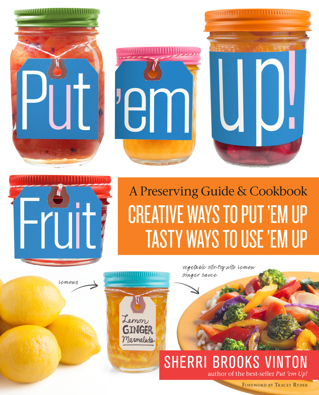 Put'em Up! FRUIT Book – All you need to know for preserving fruits! - The Backyard Orchardist Book - A Complete Guidetogrowing Fruit Trees